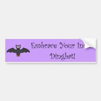 Embrace Your Inner Dingbat! - purple bumper sticke Bumper Sticker