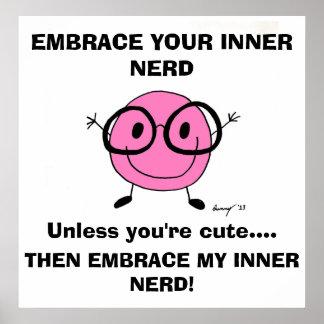 EMBRACE YOUR INNER NERD Poster