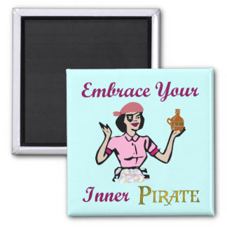 Embrace Your Inner Pirate 2 Inch Square Magnet