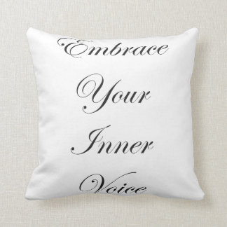 Embrace Your Inner Voice Pillow