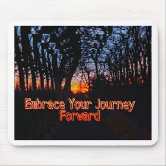 Embrace Your Journey Forward tree Tunnel Quote Mouse Pad