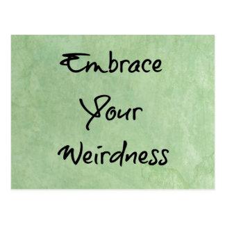 Embrace Your Weirdness Postcard