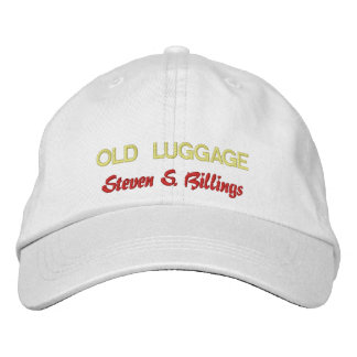 "Embroidered Ball Cap with the ""Old Luggage"" Title Embroidered Hats"