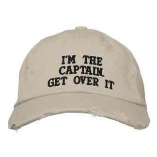 Embroidered - I'm the Captain. Get over it - funny Baseball Cap