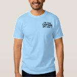 Embroidered - I'm the Captain. Get over it - funny Embroidered T-Shirt
