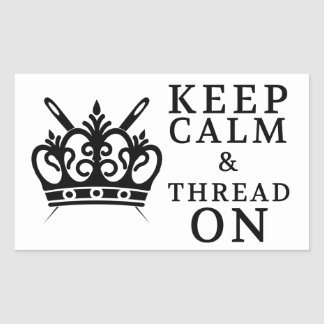 Embroidery Keep Calm Thread On Crafts Rectangular Sticker
