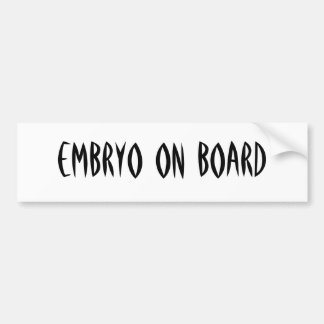 embryo bumper sticker