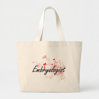 Embryologist Artistic Job Design with Hearts Large Tote Bag