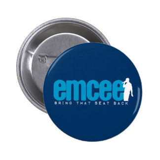 Emcee (MC) - Blue Pinback Button
