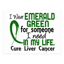 Emerald Green For Someone I Need Liver Cancer Postcard