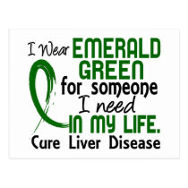 Emerald Green For Someone I Need Liver Disease Postcard