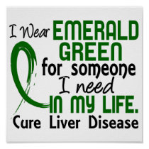 Emerald Green For Someone I Need Liver Disease Poster
