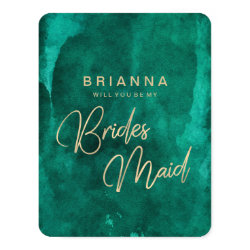 Emerald Green Watercolor Will You Be My Bridesmaid Card