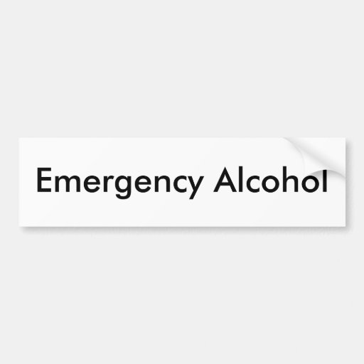 Emergency Alcohol Bumper Stickers