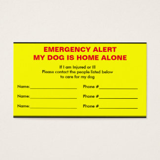 Emergency Alert Dog Home Alone Card
