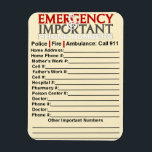 "Emergency and Important phone numbers 3&quot;x4&quot; magnet<br><div class=""desc"">This is a very valuable and handy piece of information that you can place on your refrigerator or any other convenient place where you can easily access the magnet. It is 3&quot; x 4&quot;. A larger version is available. Just write in the phone numbers or type them in by clicking...</div>"