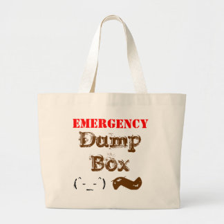 EMERGENCY Dump Box. Just crap and go. Large Tote Bag