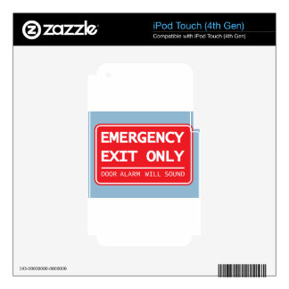 Emergency Exit Only Door Alarm Will Sound Sign iPod Touch 4G Decals