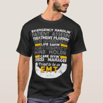 Emergency Handling Life Savin Proud to Be An EMT T-Shirt