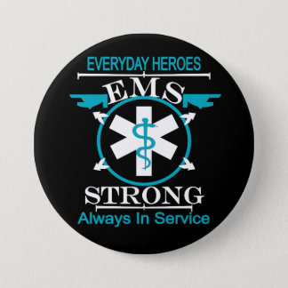 Emergency Medical Service Week Honoring EMS Worker Pinback Button