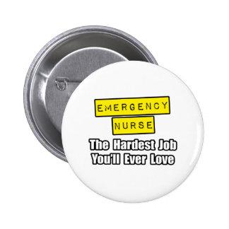 Emergency Nurse...Hardest Job You'll Ever Love 2 Inch Round Button