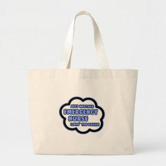Emergency Nurse .. Livin' The Dream Large Tote Bag