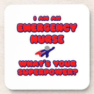Emergency Nurse .. What's Your Superpower? Drink Coasters
