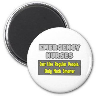 Emergency Nurses...Smarter 2 Inch Round Magnet