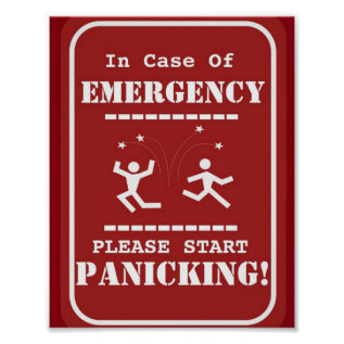 Emergency Panic Funny Sign at Zazzle