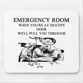 emergency room joke mouse pad