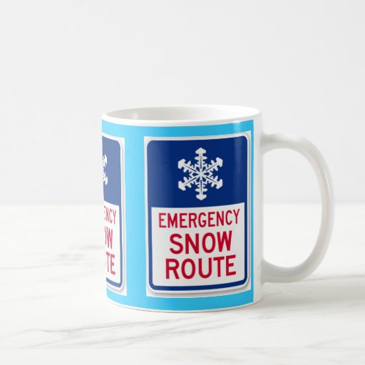 emergency snow route sign coffee mugs