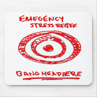 Emergency Stress Relief Mousepad
