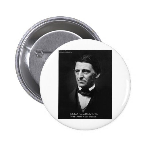 """Emerson """"Life Is Festival"""" Quote Gifts Tees Mugs Pins"""