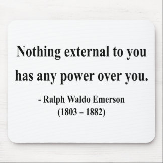 Emerson Quote 8a Mouse Pad