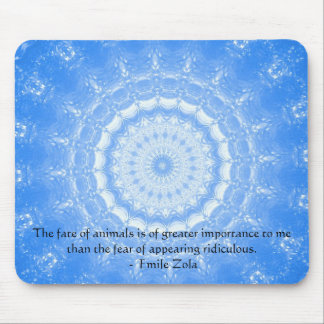 Emile Zola Animal Rights Quote, Saying Mouse Pad