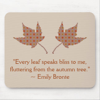 Emily Bronte Autumn Leaf Quote Mouse Pad