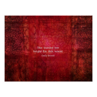Emily Bronte beautiful quote about life Poster