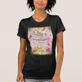 Emily Brontë, cita de Cumbres borrascosas Camiseta