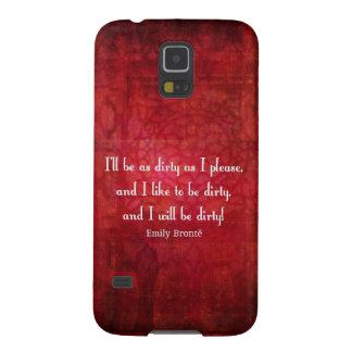 Emily Bronte Dirty Girl quote Galaxy S5 Cover