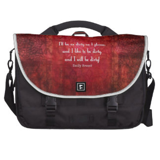 Emily Bronte Dirty Girl quote Commuter Bag