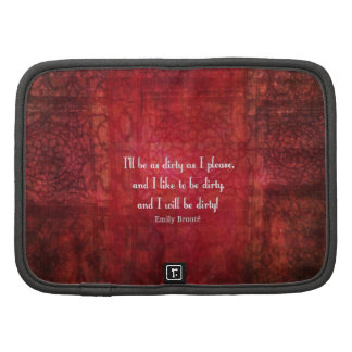 Emily Bronte Dirty Girl quote Planners