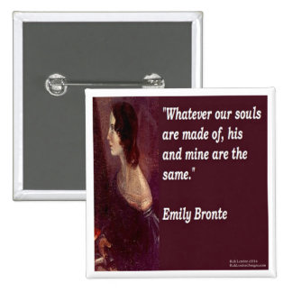 Emily Bronte & Famous Our Souls Quote 2 Inch Square Button
