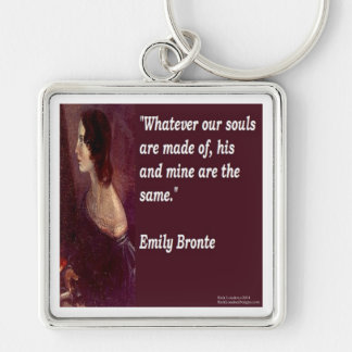 Emily Bronte & Famous Our Souls Quote Keychain