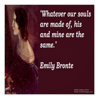 Emily Bronte & Famous Our Souls Quote Poster