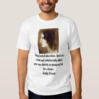 Emily-Bronte, Having leveled my palace, don't e... Tee Shirt