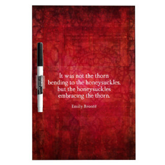 Emily Bronte inspirational quote Dry-Erase Whiteboards