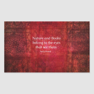 Emily Bronte nature and books quote Rectangular Sticker