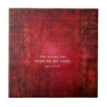 Emily Bronte quote - She burned too bright Ceramic Tiles