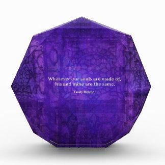 Emily Bronte whimsical romance quote Acrylic Award