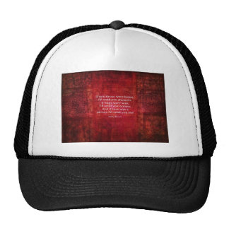 Emily Bronte whimsical romance quote Hats